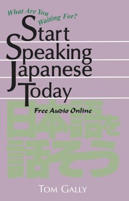 Start Speaking Japanese Today